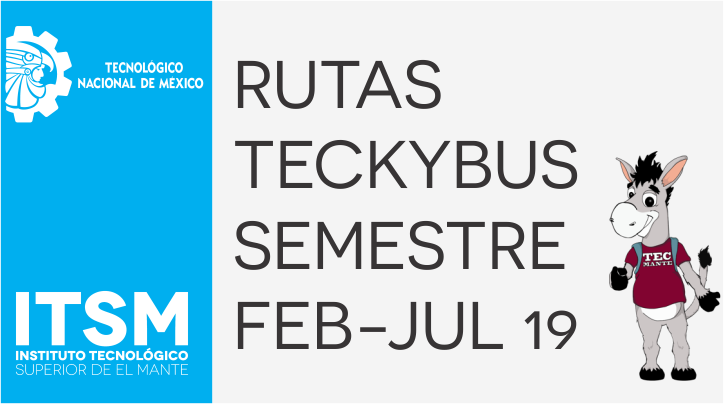 RUTA TECKYBUS SEM FEB-JUL 19